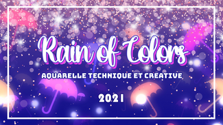 Rain of Colors - Cours en ligne d'aquarelle technique et créative