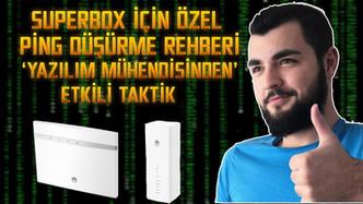 SUPERBOX ÖZEL PİNG DÜŞÜRME VE İNTERNET HIZLANDIRMA