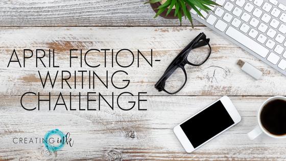 April Fiction-Writing Challenge