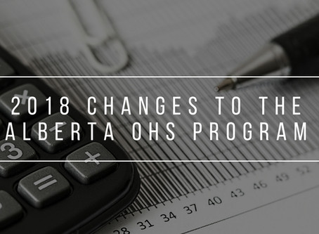 2018 Changes to the Alberta OH&S Program