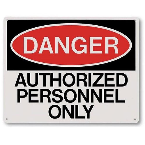 "Danger Authorized Personnel Only Sign - 10"" x 8"""
