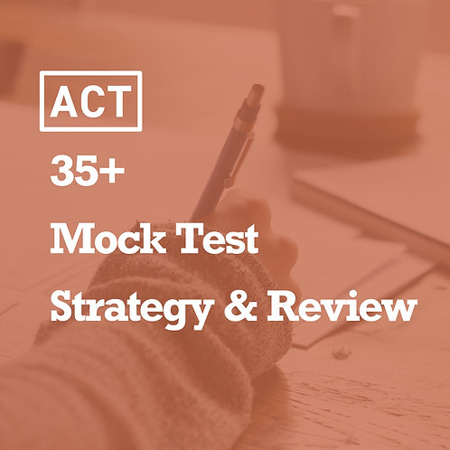 Summer - ACT 35+ Mock Test Strategy & Review  (Package)