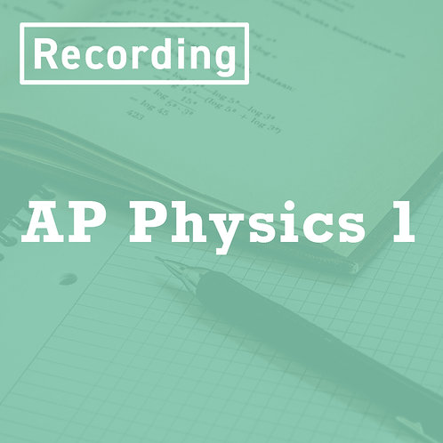 AP Physics 1 Recording