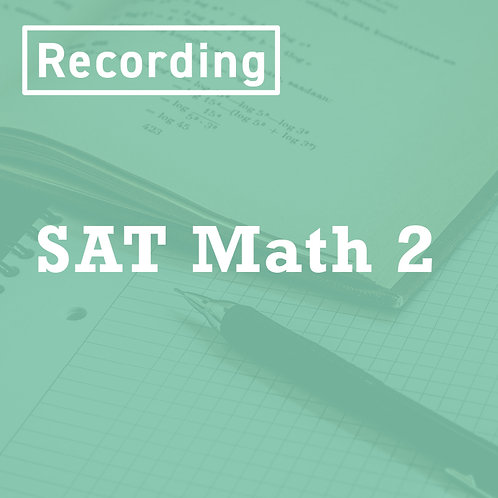 SAT Math 2 Recording