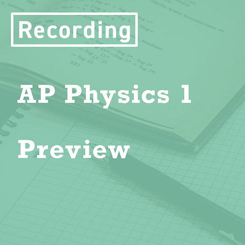 AP Physics 1 Preview Recordings