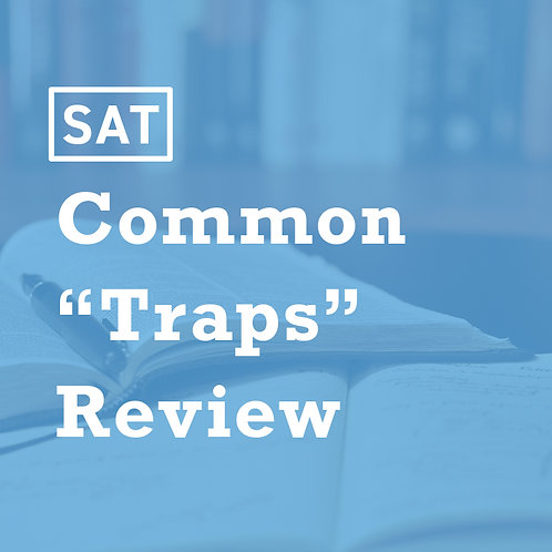 Spring - SAT Common Traps Review