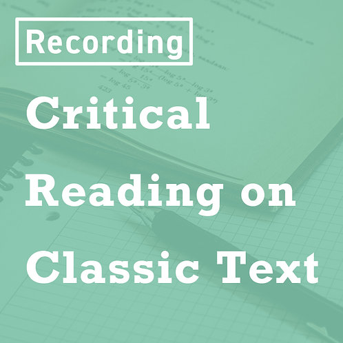 Critical Reading on Classic Text Recordings