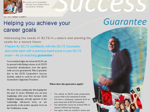 Guarantee in IELTS?  Yes. With your determination and our commitment, such things become reality.