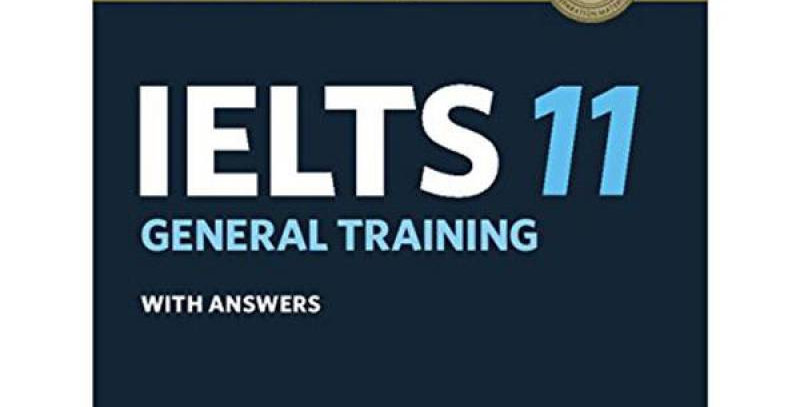 Cambridge English - IELTS 11 General Training