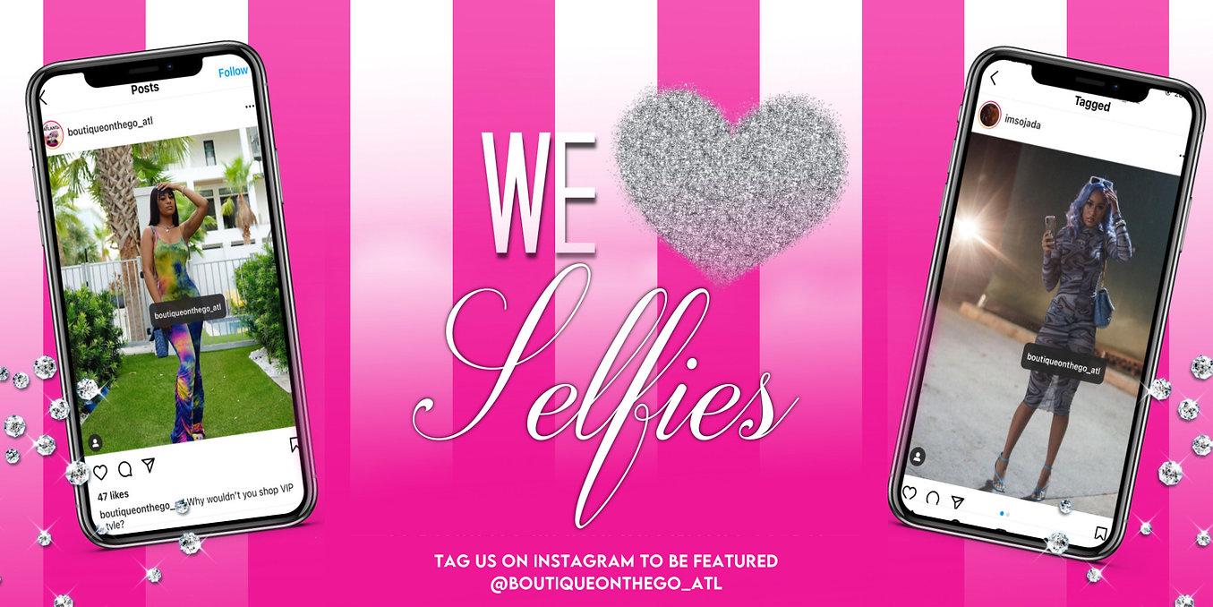 We Love Selfies Banner