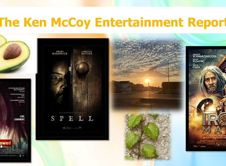 The Ken McCoy Ent. Report 40:  Why eat avocados and upcoming scary movies for Halloween, watch now!