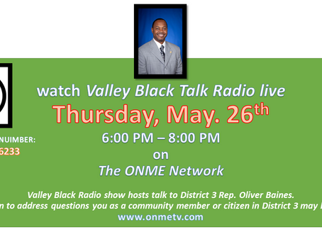 Dist. 3 Oliver Baines to be on Valley Black Talk Radio Thursday