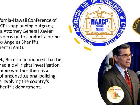 Cal NAACP praises AG Becerra for investigating LA Sheriff's Dept.