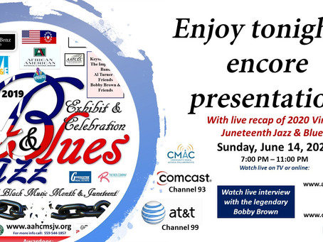 Watch it live on TV and online: Juneteenth Jazz & Blues event wrap up and 2019 encore performance