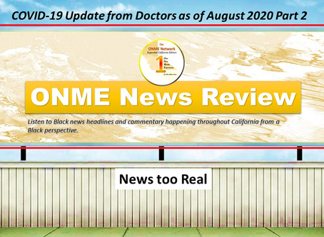 Catch up with Ken McCoy's recent report and part 2 of ONR's COVID-19 update from medical doctors