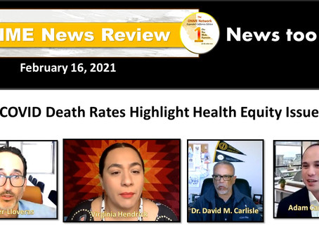 ONR: Black & Brown COVID-19 death data reveals disparities; CA to provide vaccines for the disabled