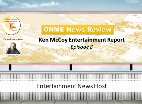 ONR:  Ken McCoy Ent. Report Episode 8 talks about how the COVID-19 virus is affecting movie sets