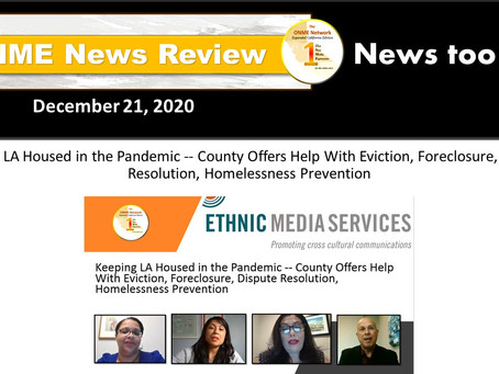 ONR 12-21-20: Watch review of the COVID19 pandemic and how it is affecting LA County housing