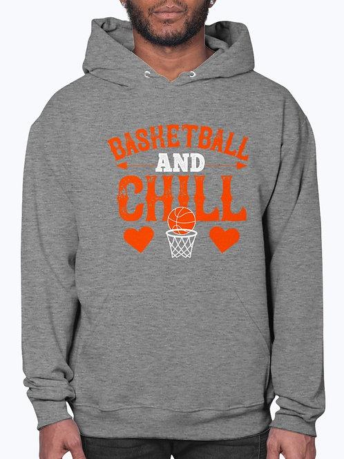 Basketball & Chill-  Basketball  - Hoodie