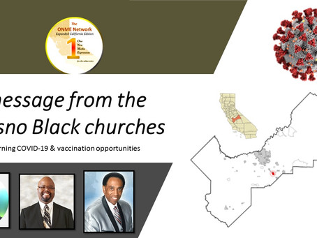 ONME: Fresno Black churches talk COVID-19 experiences; SoCal Black churches to become testing sites
