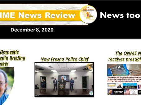 ONR: New Fresno police chief installed, ONME gets recognition, domestic violence up during COVID-19