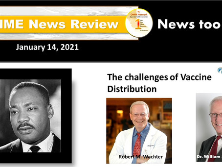 ONR 1-14-21: Watch review of upcoming Calif. MLK events and the challenges of vaccine distribution