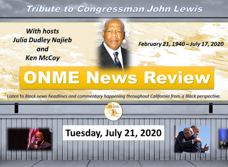 ONME News Review to simulcast live tribute to Congressman John Lewis at 5:00 PM; chat live online