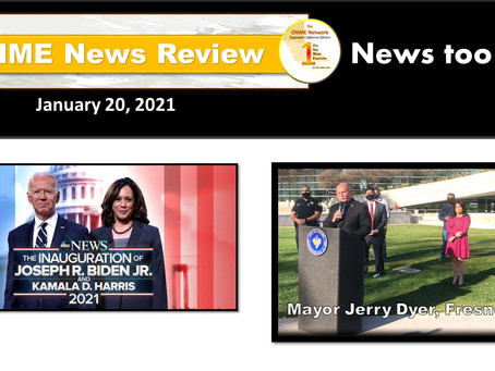 ONR 1-20-21: Watch 'News Too Real' Inauguration Special and words from Fresno Mayor Dyer Team