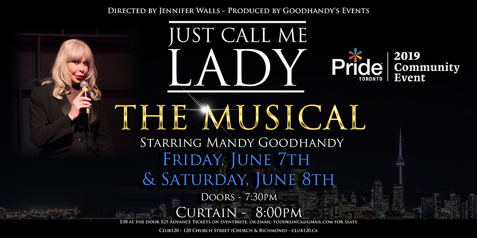 Just Call Me Lady the Musical