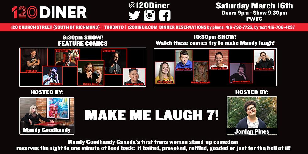 Make Me Laugh 7! @120 Diner