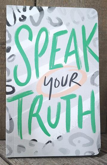 Speak Your Truth- Journals