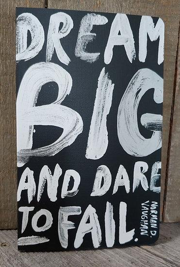 Dream Big - Journal