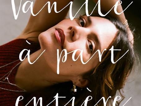 🎶 Vanille, notre Ambassadrice Paris, sort son nouveau single : 'À part entière'