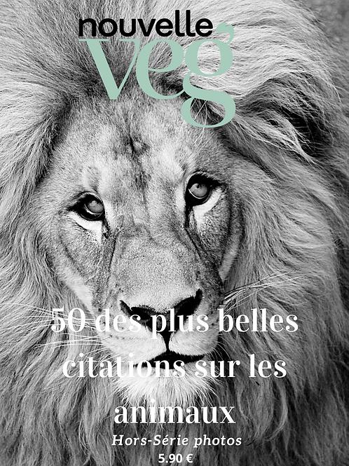 Hors-Série Photos : 50 Citations sur les Animaux