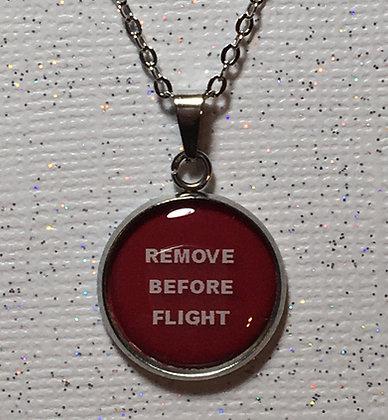 NA-160016 Custom epoxy Remove Before Flight necklace