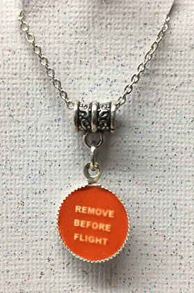 "NA-160016 Round ""Remove Before Flight"" Necklace"