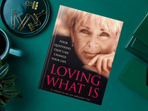 Loving What Is: Four questions That Can Change Your Life, A Book Review