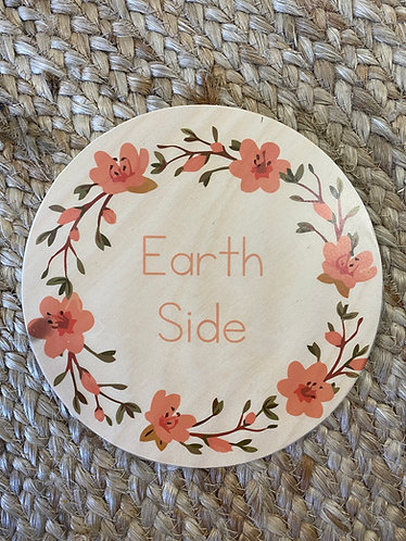 EARTH SIDE FLORAL    Wooden Plaque