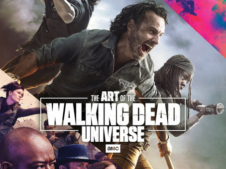 THE ART OF AMC'S THE WALKING DEADUNIVERSE LAUNCHING THIS SEPTEMBER