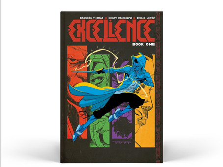 SKYBOUND/IMAGE KICKSTARTER EXCLUSIVE EXCELLENCE: BOOK ONE IS NOW