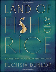 Land f Fish and Rice by Fuchsia Dunlop