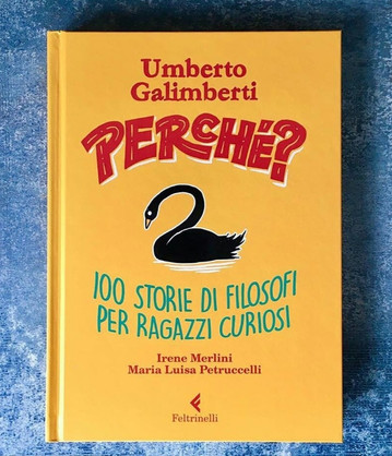 Perchè? 100 storie di filosofi per ragazzi curiosi.