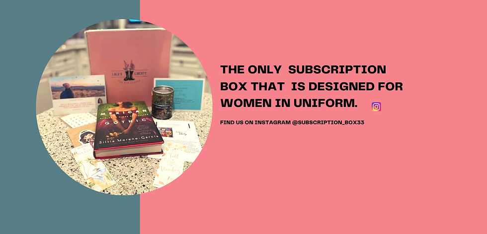 THE ONLY SUBSCRIPTION BOX THAT Is DESIGNED FOR WOMEN IN UNIFORM.png