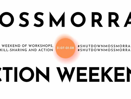 Mossmorran Action Weekend - Join us on the 31.07.21-1.08.21
