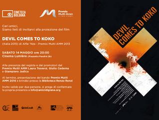 Bologna, sabato 14 maggio Invito per la proiezione del film Devil comes to Koko