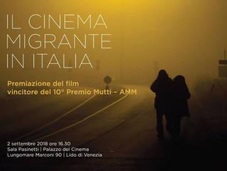 Il cinema migrante in Italia, X Premio Mutti a Venezia