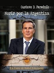Morir por la Argentina novela de Gustavo D. Perednik