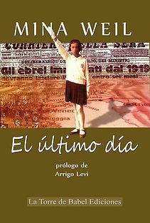 El último día novela de Mina Weil