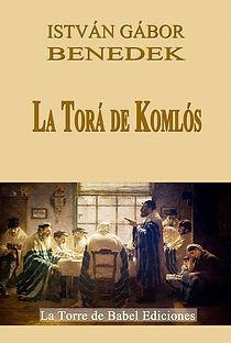 La Torá de Komlós, István Gábor Benedek