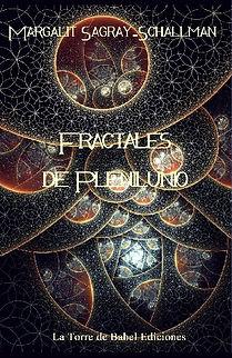 """""""Fractales de Plenilunio"""" poemario de Margalit Sagray-Schallman"""
